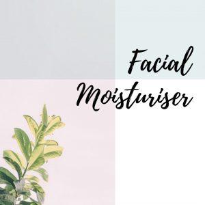 Facial Moisturiser